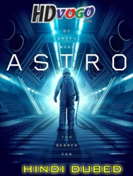 Astro 2018 in HD Hindi Dubbed Full Movie