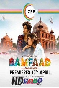 Bamfaad 2020 in HD Hindi Full Movie