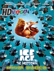 Ice Age The Meltdown 2006 in HD Hindi Dubbed Full Movie
