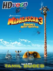 Madagascar 3 2012 in HD Tamil Dubbed Full Movie