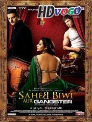 Saheb Biwi Aur Gangster 2011 in HD Hindi Full MOvie