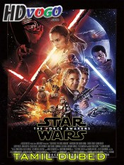 Star Wars The Force Awakens 2015 in HD Tamil Dubbed Full Movie