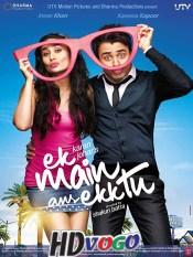 Ek Main Aur Ekk Tu 2012 in HD Hindi Full Movie