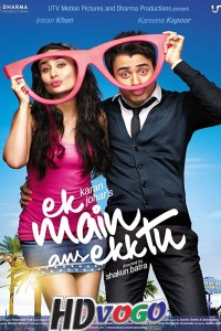 Ek Main Aur Ekk Tu 2012 in HD Hindi Full Movie