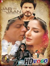 Jab Tak Hai Jaan 2012 in HD Hindi Full Movie