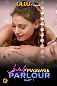 Lovely Massage Parlour (2021) (Part 3) UllU Original