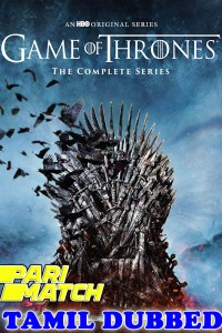 Game of Thrones Seasons 03 HD Tamil Dubbed All Episodes