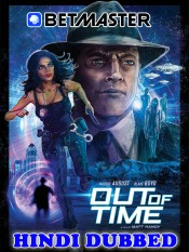 Out of Time 2021 HD Hindi Dubbed Full Movie