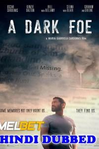 A Dark Foe 2020 HD Hindi Dubbed
