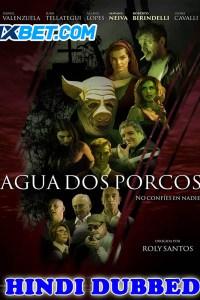 Agua dos Porcos 2020 HD Hindi Dubbed
