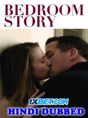 Bedroom Story 2020 HD Hindi Dubbed