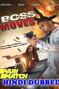Boss Moves 2021 HD Hindi Dubbed