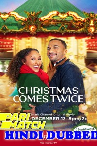 Christmas Comes Twice 2020 HD Hindi Dubbed