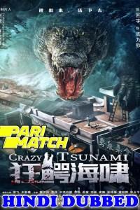 Crazy Tsunami 2021 HD Hindi Dubbed
