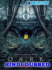 Dark Season 01 Episode 04 05 06 S01 EP 04 05 06 HD Hindi Dubbed