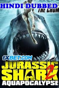 Jurassic Shark 2 Aquapocalypse 2021 HD Hindi Dubbed
