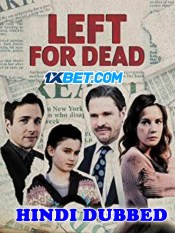 Left For Dead 2018 HD Hindi Dubbed Full Movie