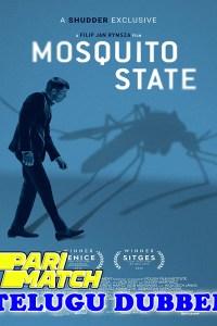 Mosquito State 2020 HD Telugu Dubbed