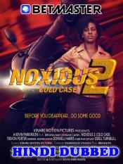 Noxious 2 Cold Case 2021 HD Hindi Dubbed