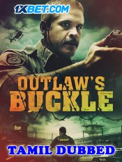 Outlaws Buckle 2021 HD Tamil Dubbed