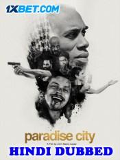 Paradise City 2019 HD Hindi Dubbed