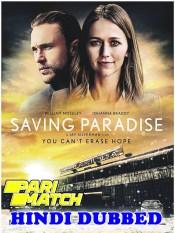 Saving Paradise 2021 HD Hindi Dubbed