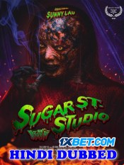 Sugar Street Studio 2021 HD Hindi Dubbed