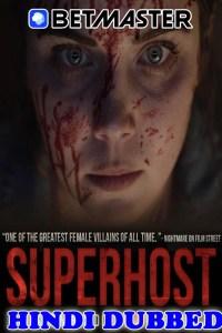 Superhost 2021 HD Hindi Dubbed Full Movie