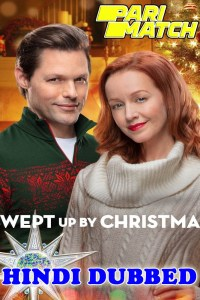 Swept Up by Christmas 2020 HD Hindi Dubbed
