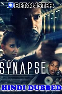 Synapse 2021 HD Hindi Dubbed Full Movie
