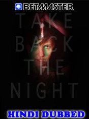 Take Back the Night 2021 HD Hindi Dubbed