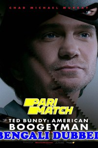 Ted Bundy American Boogeyman 2021 Bengali Dubbed