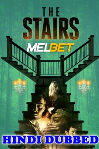 The Stairs 2021 HD Hindi Dubbed