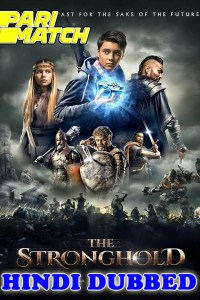 The Stronghold 2021 HD Hindi Dubbed