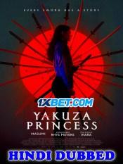 Yakuza Princess 2021 HD Hindi Dubbed