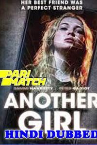 Another Girl 2021 HD Hindi Dubbed Full Movie Pari