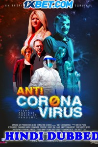 Anti Corona Virus 2020 HD Hindi Dubbed Full Movie