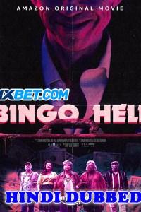 Bingo Hell 2021 HD Hindi Dubbed