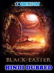 Black Easter 2021 HD Hindi Dubbed