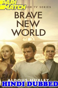 Brave New World US S01 All Episode Hindi Dubbed