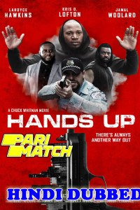 Hands Up 2021 HD Hindi Dubbed