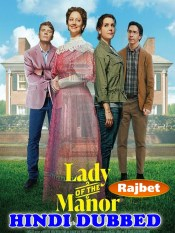 Lady of the Manor 2021 HD Hindi Dubbed Full Movie