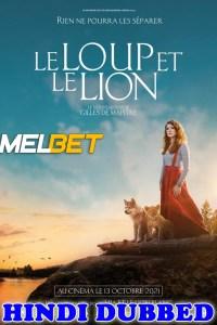 Le Loup et le lion 2021 Hindi Dubbed Full Movie