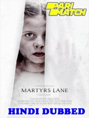 Martyrs Lane 2021 HD Hindi Dubbed