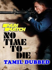 No Time to Die 2021 Tamil Dubbed PariMatch