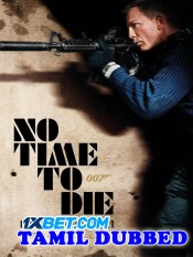 No Time to Die 2021 Tamil Dubbed Full Movie