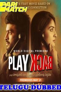 PLAY BACK 2021 HD Hindi Dubbed