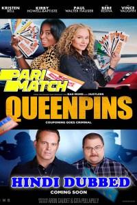 Queenpins 2021 HD Hindi Dubbed Full Movie Pari