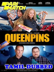 Queenpins 2021 Tamil Dubbed Full Movie