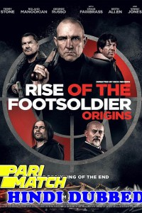 Rise of the Footsoldier Origins 2021 HD Hindi Dubbed